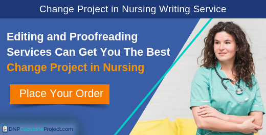 efficient change projects in nursing