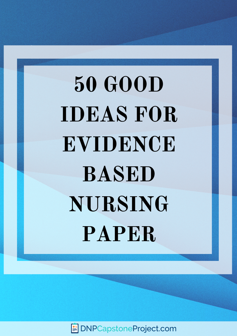 eye-catching nursing evidence based practice topics