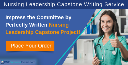 nursing leadership capstone project writing