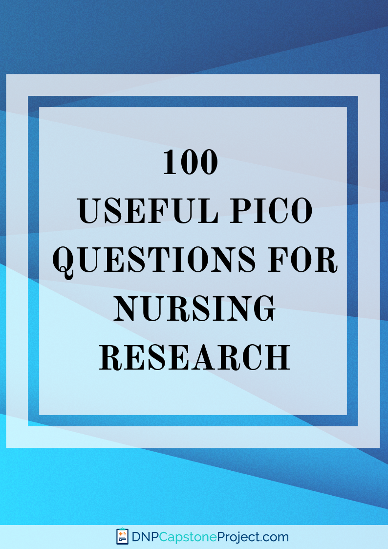 practical nursing pico question topics writing help