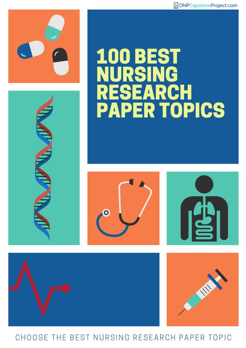 100 nursing research project ideas