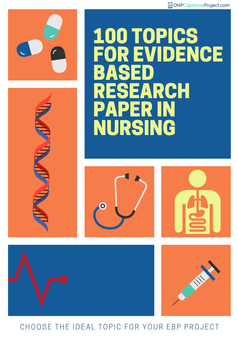 100 topics evidence based research paper for nursing