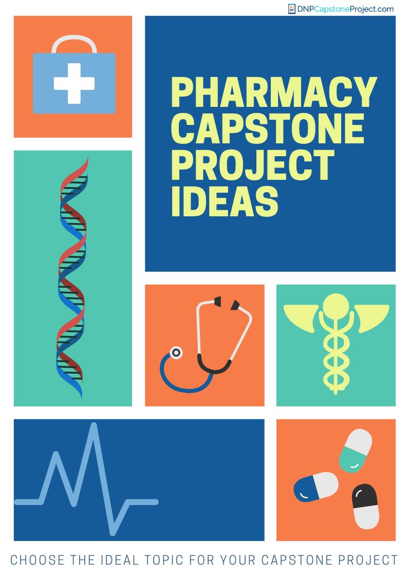 20 great pharmacy capstone project ideas